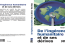 Humanitarian intervention and its excesses