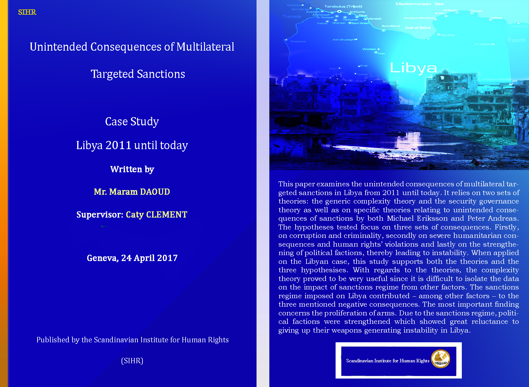 Unintended consequences of multilateral targeted sanctions: libya 2011 until today
